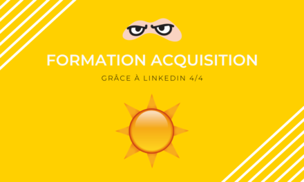 Formation acquisition LinkedIn avec lead magnet (4/4)