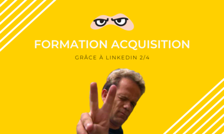 Formation acquisition LinkedIn avec lead magnet (2/4)