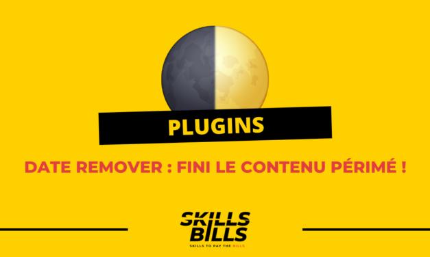 Date remover : le plugin qui enlève l'horodatage de tes articles !